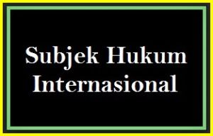6-subjek-hukum-internasional